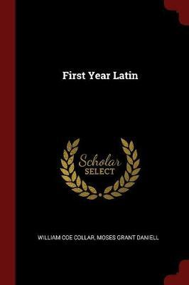 First Year Latin by William Coe Collar image