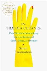 The Trauma Cleaner by Sarah Krasnostein image