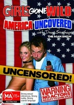 Girls Gone Wild - America Uncovered: Uncensored! on DVD