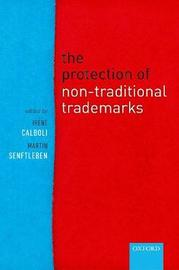 The Protection of Non-Traditional Trademarks by Irene Calboli