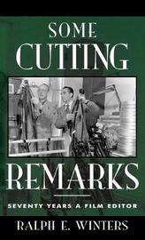 Some Cutting Remarks by Ralph E. Winters