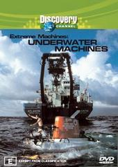Extreme Machines - Underwater Machines on DVD
