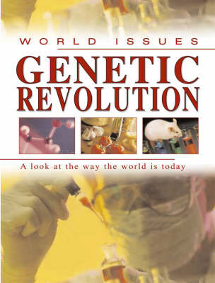 Genetic Revolution: A Look at the Way the World is Today by Ewan McLeish