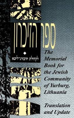 The Memorial Book for the Jewish Community of Yurburg, Lithuania - Translation and Update image