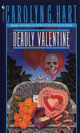 Deadly Valentine by Carolyn G Hart