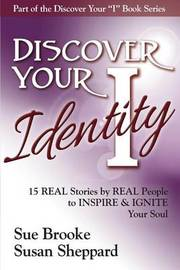 Discover Your Identity by Sue Brooke