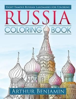 Russia Coloring Book by Arthur Benjamin