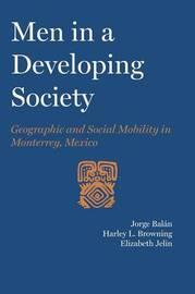 Men in a Developing Society by Jorge Balan
