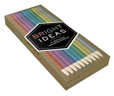 Bright Ideas Metallic Colored Pencils: 10 Colored Pencils by Chronicle Books