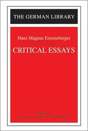 Critical Essays by Hans Magnus Enzensberger image