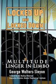 Locked Up and Locked Down by George Walters-Sleyon image