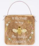 Welcome To My Bee-Autiful Garden Plaque