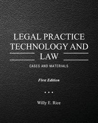 Legal Practice Technology and Law by Willy E Rice image