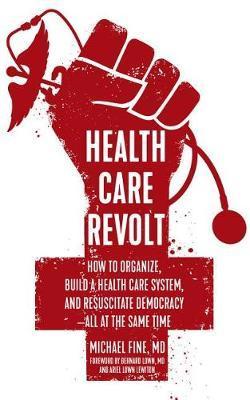 Health Care Revolt by Michael Fine image