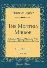 The Monthly Mirror, Vol. 13 by Unknown Author image