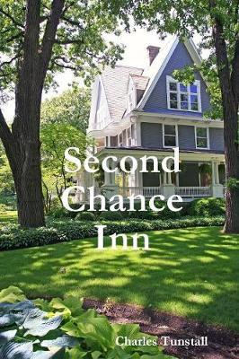 Second Chance Inn by Charles Tunstall