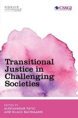 Transitional Justice in Troubled Societies image