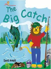 The Big Catch by David Arnold