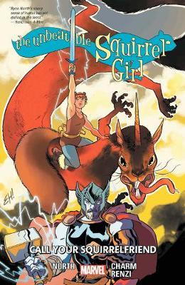 The Unbeatable Squirrel Girl Vol. 11: Call Your Squirrelfriends by Marvel Comics