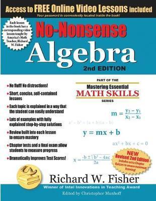 No-Nonsense Algebra, 2nd Edition by Richard W Fisher