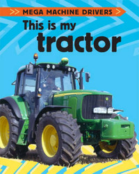 This is My Tractor by Chris Oxlade