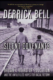 Silent Covenants by Derrick Bell