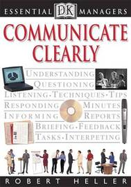 Communicate Clearly by Robert Heller image