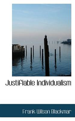Justifiable Individualism by Frank Wilson Blackmar image