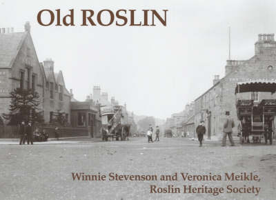 Old Roslin by Winnie Stevenson