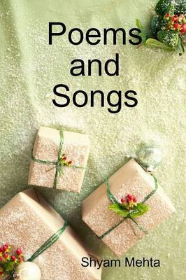 Poems and Songs by Shyam Mehta image