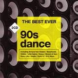 The Best Ever: 90's Dance by Various Artists