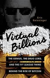 Virtual Billions by Eric Geissinger