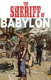 Sheriff Of Babylon Vol. 1 by Tom King