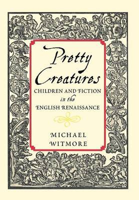 Pretty Creatures by Michael Witmore