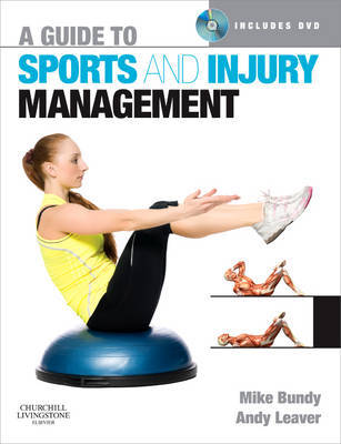 A Guide to Sports and Injury Management by Mike Bundy image
