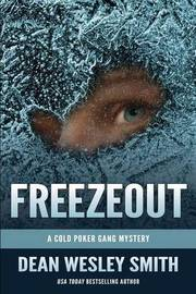 Freezeout by Dean Wesley Smith