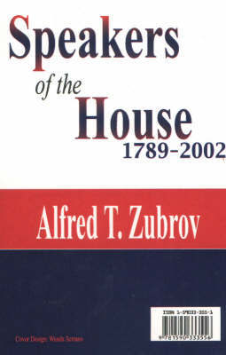 Speakers of the House by Alfred T. Zubrov