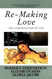 Remaking Love by Barbara Ehrenreich