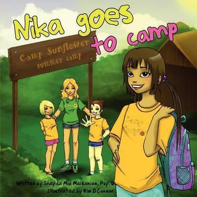 Nika Goes to Camp by Sheyda Mia Melkonian