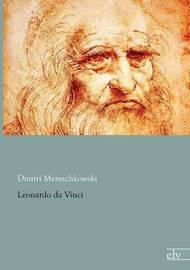 Leonardo Da Vinci by Dmitri Mereschkowski