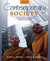 Contemporary Society: An Introduction to Social Science by John A Perry image