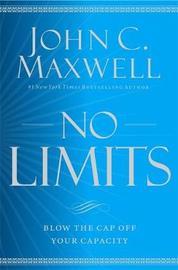 No Limits by John C. Maxwell