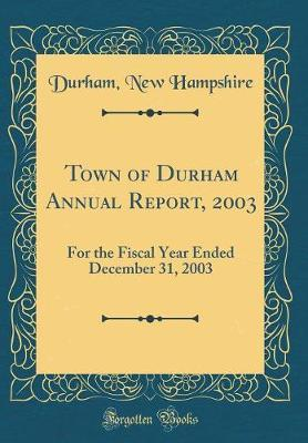 Town of Durham Annual Report, 2003 by Durham New Hampshire image