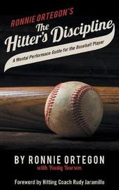 The Hitter's Discipline by Ronnie Ortegon image