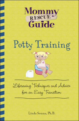 Potty Training: Lifesaving Techniques and Advice for an Easy Transition by Linda Sonna image