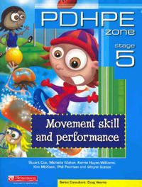 PDHPE Zone: Movement Skill and Performance: Stage 5 by Stuart Cox image