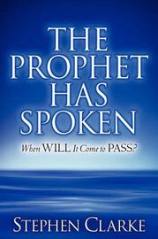 The Prophet Has Spoken by Stephen Clarke image