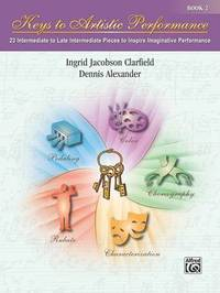 Keys to Artistic Performance, Bk 2 by Ingrid Jacobson Clarfield image