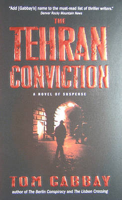The Tehran Conviction by Tom Gabbay image