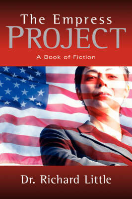 The Empress Project by Richard Little